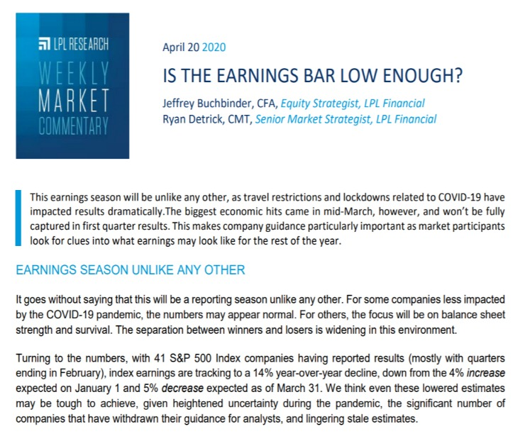 Is the Earnings Bar Low Enough?  Weekly Market Commentary   April 20, 2020